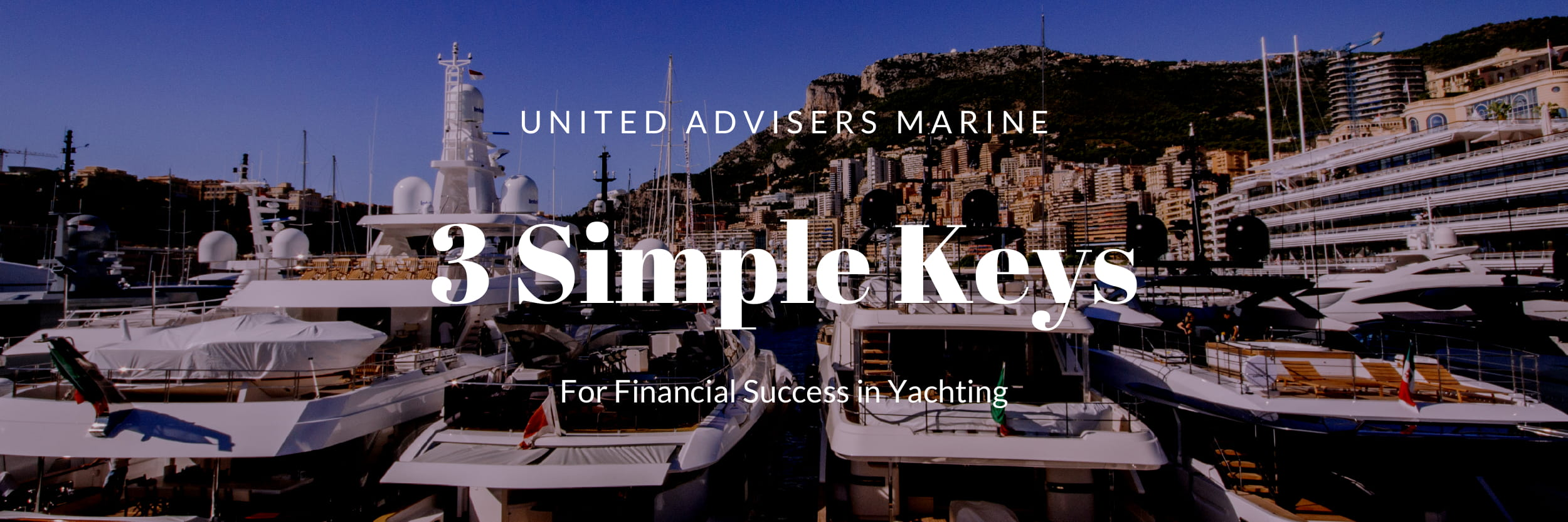 Three simple Keys for Financial Success in Yachting